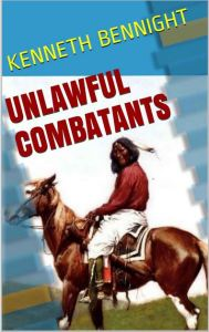 Unlawful Combatants Cover
